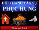 Tựa:  Hội Thánh Cần Sự Phục Hưng Kinh Thánh:  Ha-ba-cúc 3:1-2 Diễn Giả:  Mục Sư Ngô Đình Can Xem:  743